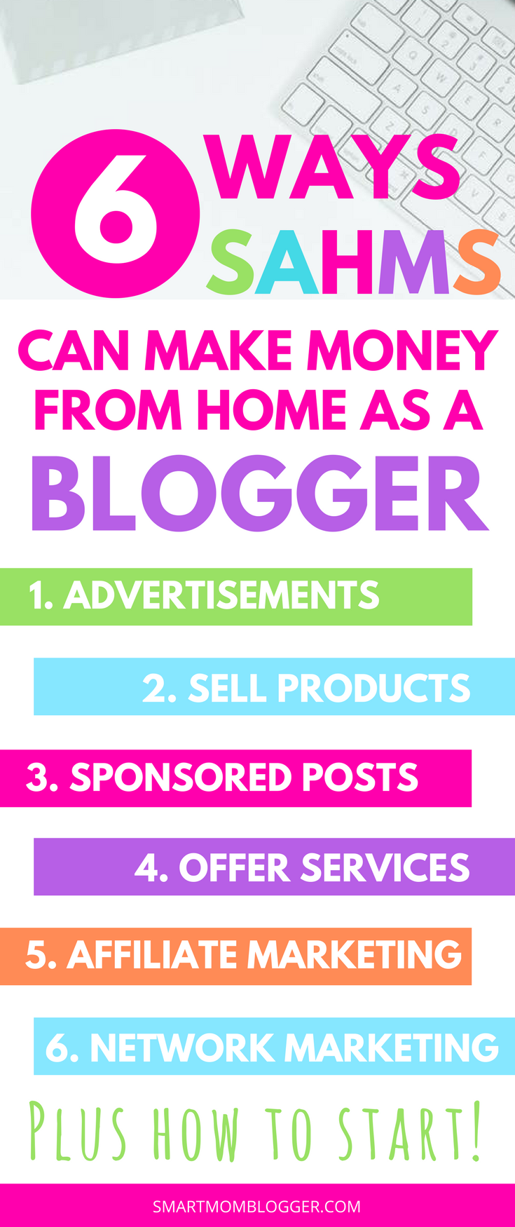 How to make money from home as a mom blogger! 6 ways stay at home moms can start a blog and use it as their own personal home based business. Love the practical advice and easy quick-launch instructions!