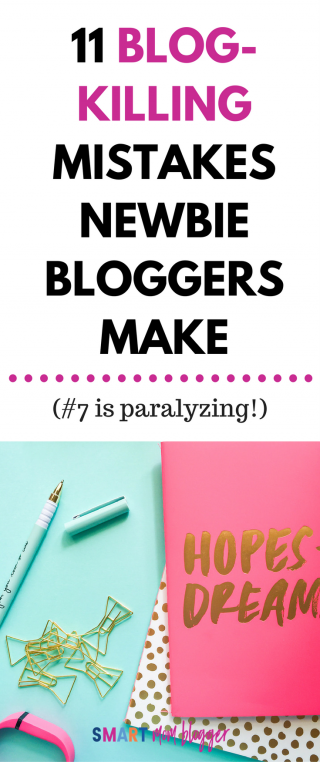 11 Blog-Killing Mistakes Newbie Mom Bloggers Make