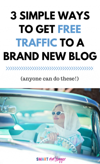How To Get Free Traffic To a Brand New Blog