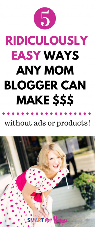 5 Super Simple Ways Any Mom Blogger Can Make Money With Affiliate Marketing